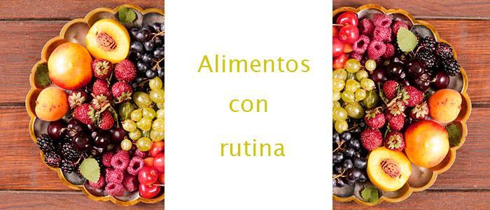 Alimentos en donde se encuentra rutina