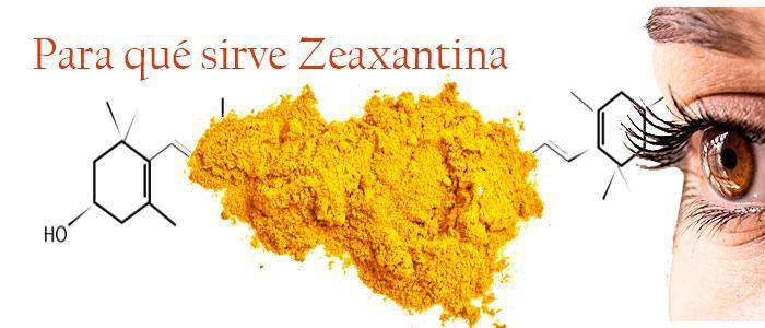 Para que sirve zeaxantina